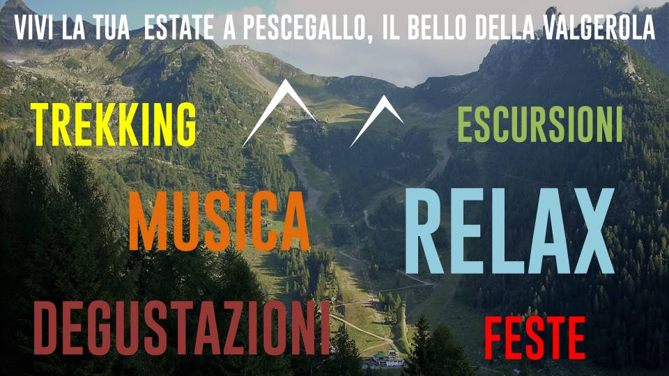 calendario eventi estate 2017 a Pescegallo Valgerola